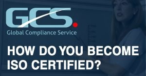How Do You Become ISO Certified?