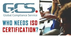 who needs iso 9001 certification